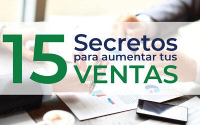 15 secretos para aumentar tus ventas