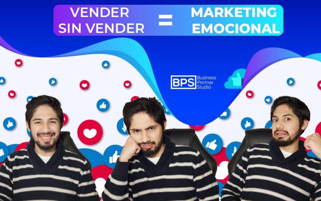 Marketing Emocional: La forma de vender a la gente a nivel emocional