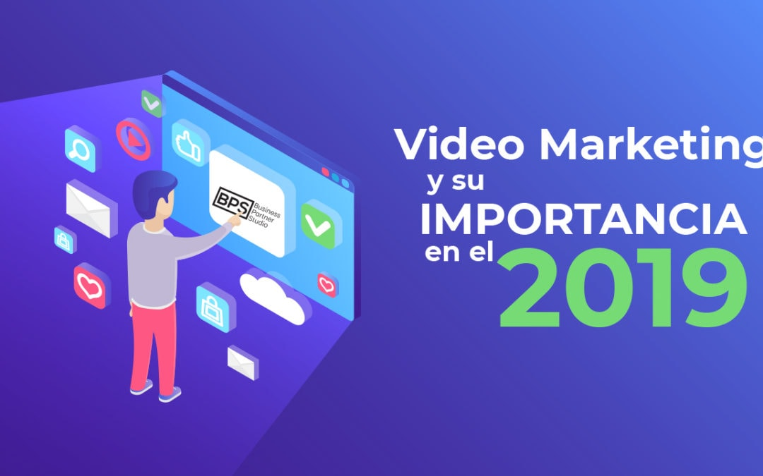Video Marketing y su importancia para este 2019