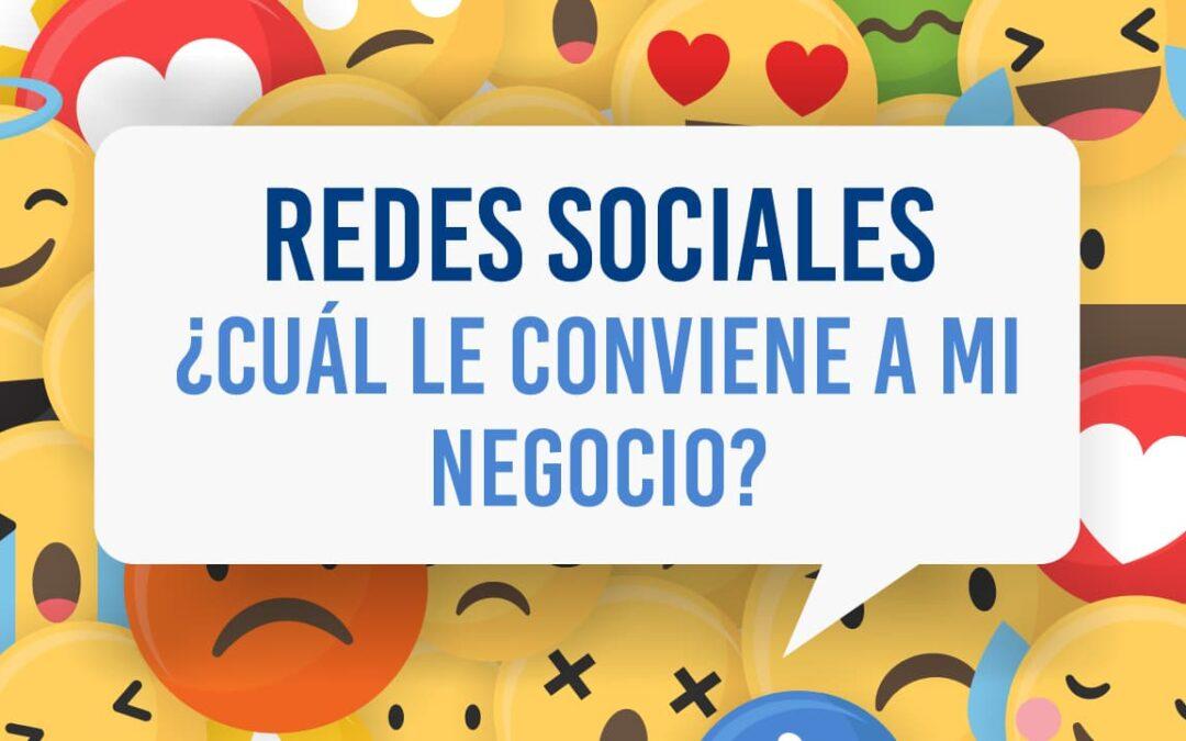 Redes Sociales ¿Cuál me conviene?