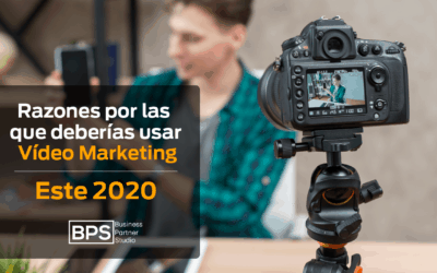 Razones para usar video marketing este 2020